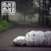 Mari! Mari! - Foggy Morning