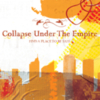 Collapse Under The Empire - Find A Place To Be Safe