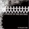 The String Quartet - Strung Out On Three Days Grace