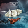 Tides Of Man - Dreamhouse