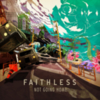 Faithless - Not Going Home