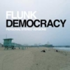 Flunk - Democracy (Personal Stereo Versions)