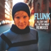 Flunk - All Day And All Of The Night (Remixes)