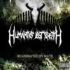 Humanity's Last Breath - Reanimated by Hate