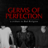Bad Religion - Germs Of Perfection: A Tribute To Bad Religion