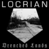 Locrian - Drenched Lands