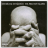 Breaking Benjamin - We Are Not Alone (Japanese Edition)