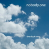 nobody.one - The Duck Song