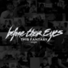 Before Their Eyes - This Fantasy