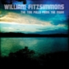 William Fitzsimmons - The Tide Pulls From The Moon