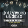 Hollywood Undead - American Tragedy (iTunes Deluxe Edition)