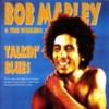 Bob Marley and The Wailers - Talking Blues