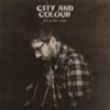 City and Colour - Live at the Verge