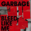 Garbage - Bleed Like Me [Special Edition]