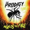 The Prodigy - Live: World's On Fire