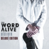 The Word Alive - Deceiver (Deluxe Edition)