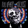 Full of Hell - Goldust & Full of Hell
