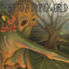 Dead to a Dying World - Dead to a Dying World