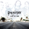 Daughtry - Leave This Town (Ultra Deluxe Edition)