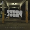 Dubba Jonny - Never Judge An EP By Its Cover