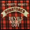 The Mighty Mighty Bosstones - Devil's Night Out