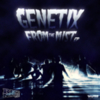 Genetix - From The Mist EP