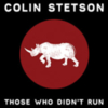 Colin Stetson - Those Who Didn't Run