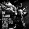 The Chariot - Music of a Grateful Heart
