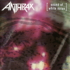 Anthrax - Sound Of White Noise (Bonus CD)