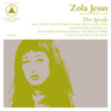 Zola Jesus - The Spoils
