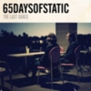 65daysofstatic - The Last Dance