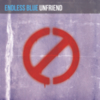 Endless Blue - Unfriend