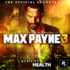 HEALTH - Max Payne 3 (The Official Soundtrack)