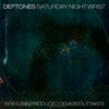 Deftones - Saturday Night Wrist Demos & Outtakes (Bob Ezrin)