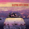 Sleeping With Sirens - If You Were A Movie, This Would Be Your Soundtrack