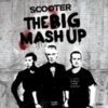 Scooter - The Big Mash Up (CD1)