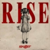 Skillet - Rise (Deluxe Edition)