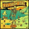 Less Than Jake - Greetings And Salutations From