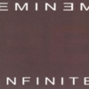Eminem - Infinite: Reissue 2003