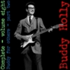 Buddy Holly - The Complete Buddy Holly (10 CD's Set) (Volume 8) (Buddy For Others - Part 2)