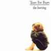 Tears For Fears - The Hurting