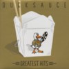Duck Sauce - Greatest Hits