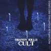 Brandy Kills - Cult