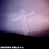 Brandy Kills - Bless