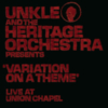 Unkle - 'Variation Of A Theme' Live At The Union Chapel (with The Heritage Orchestra)