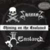 Enslaved - Shining On The Enslaved