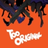Major Lazer - Too Original