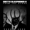 Rabbit Junk - Project Nonagon: Ghetto Blasphemer II: From The Stars