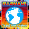 Elliphant - Best People In the World