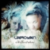 Unwoman - The Fires I Started